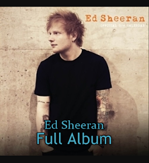 Ed Sheeran Mp3