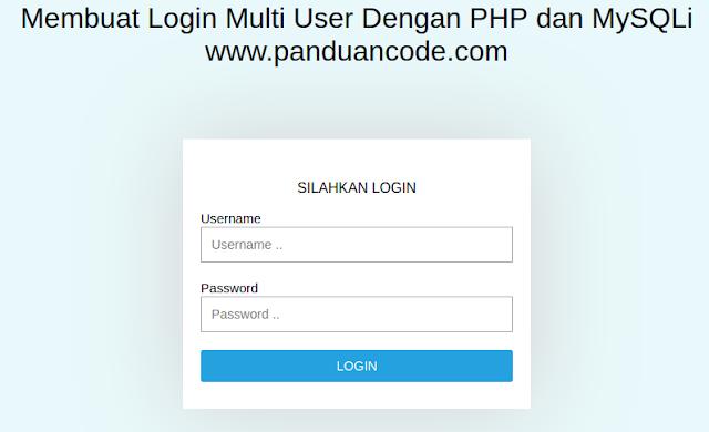Membuat Login Multi User Dengan Php Dan Mysqli
