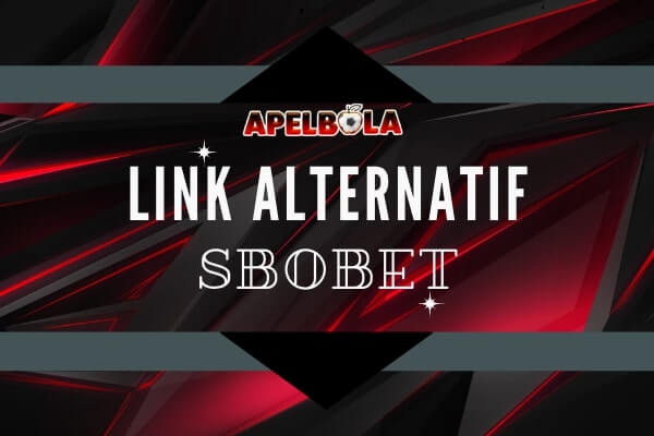Link Alternatif SBOBET Terbaru Khusus Member SBOBET