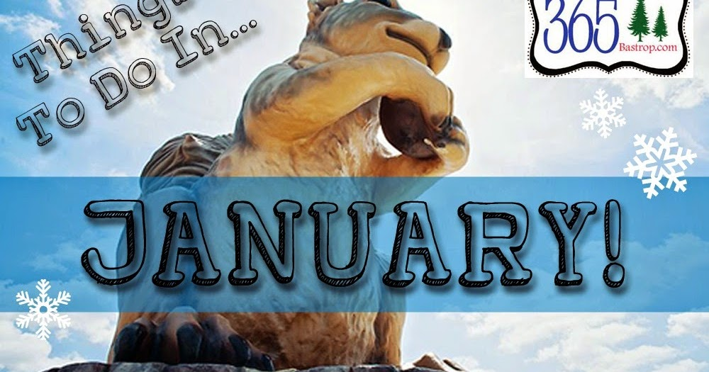 Things to Do in January - 2015
