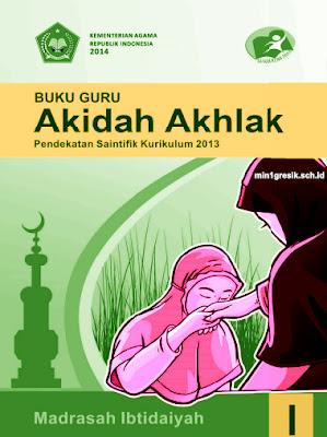buku guru mata pelajaran akidah akhlak kelas 1 madrasah ibtidaiyah kurikulum 2013