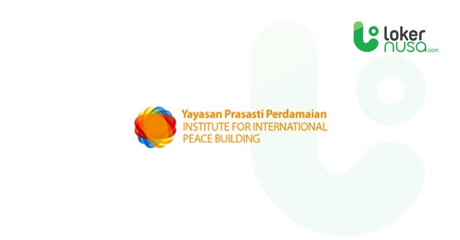 Lowongan Kerja Juli 2021 Yayasan Prasasti Perdamaian