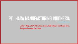 Loker PT Ihara Manufacturing Indonesia Terbaru 2019 SMA SMK Operator Produksi