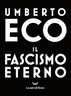 Il fascismo eterno di Umberto Eco