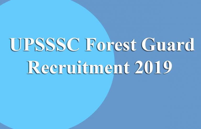 UPSSSC Forest and Wild Life Guard Online Form 2019