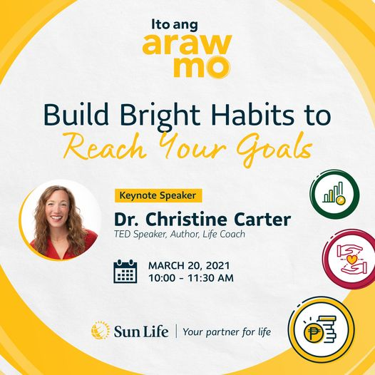 Ito Ang Araw Mo: You May Build Bright Habits to Reach Your Goals, #ItoAngArawMo Community, Sun Life Philippines