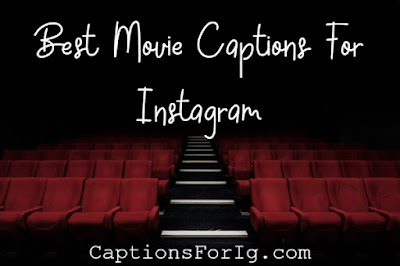 Movie-Captions-For-Ig