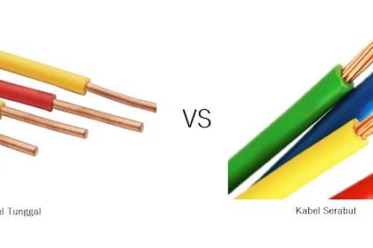 Mengenal Perbedaan Kabel Tunggal dan Serabut Beserta Kegunaannya