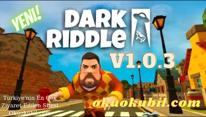 Dark Riddle: Classic v1.0.3 Yetenek + Yükseltme Hileli Mod Apk İndir Son Sürüm