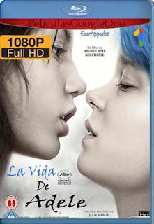 La Vida De Adele [2013] [1080p BRrip] [Latino-Inglés] [GoogleDrive] RafagaHD