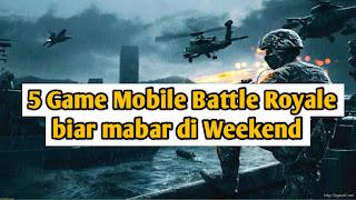 Game battle royale mobile terbaik