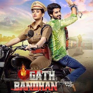 Shruti Sharma TV serial Gathbandhan