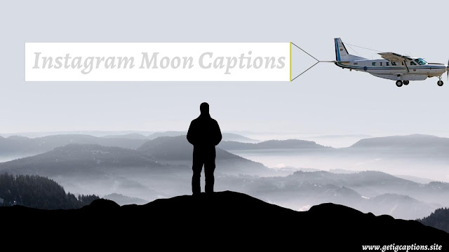 Moon Captions,Instagram Moon Captions, Moon Captions For Instagram