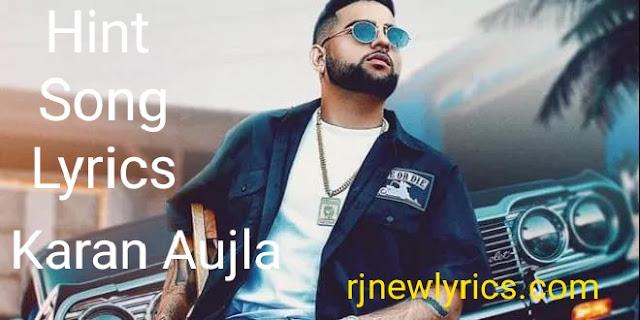 Hint Song Lyrics | Karan Aujla latest Punjabi Songs 2020