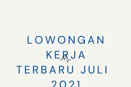 Lowongan Kerja Terbaru Surabaya Bulan Juli 2021