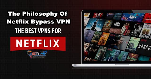 The Philosophy Of Netflix Bypass VPN