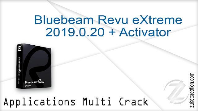 Bluebeam Revu eXtreme 2019.0.20 + Activator