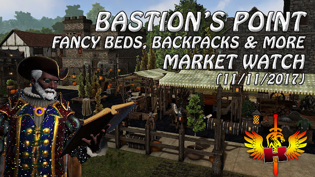 Bastion's Point - Fancy Beds, Backpacks & More (11/11/2017)