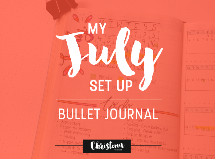Keeping things simple in July's monthly set up in my bullet journal - christina77star.co.uk