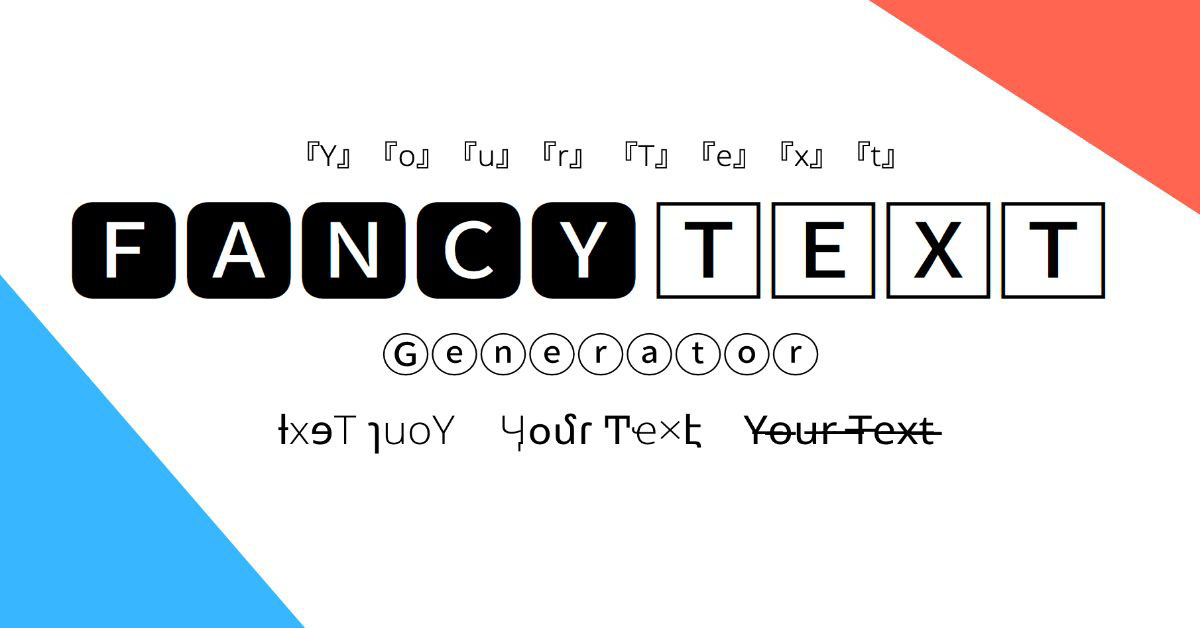 Generate Fancy Text