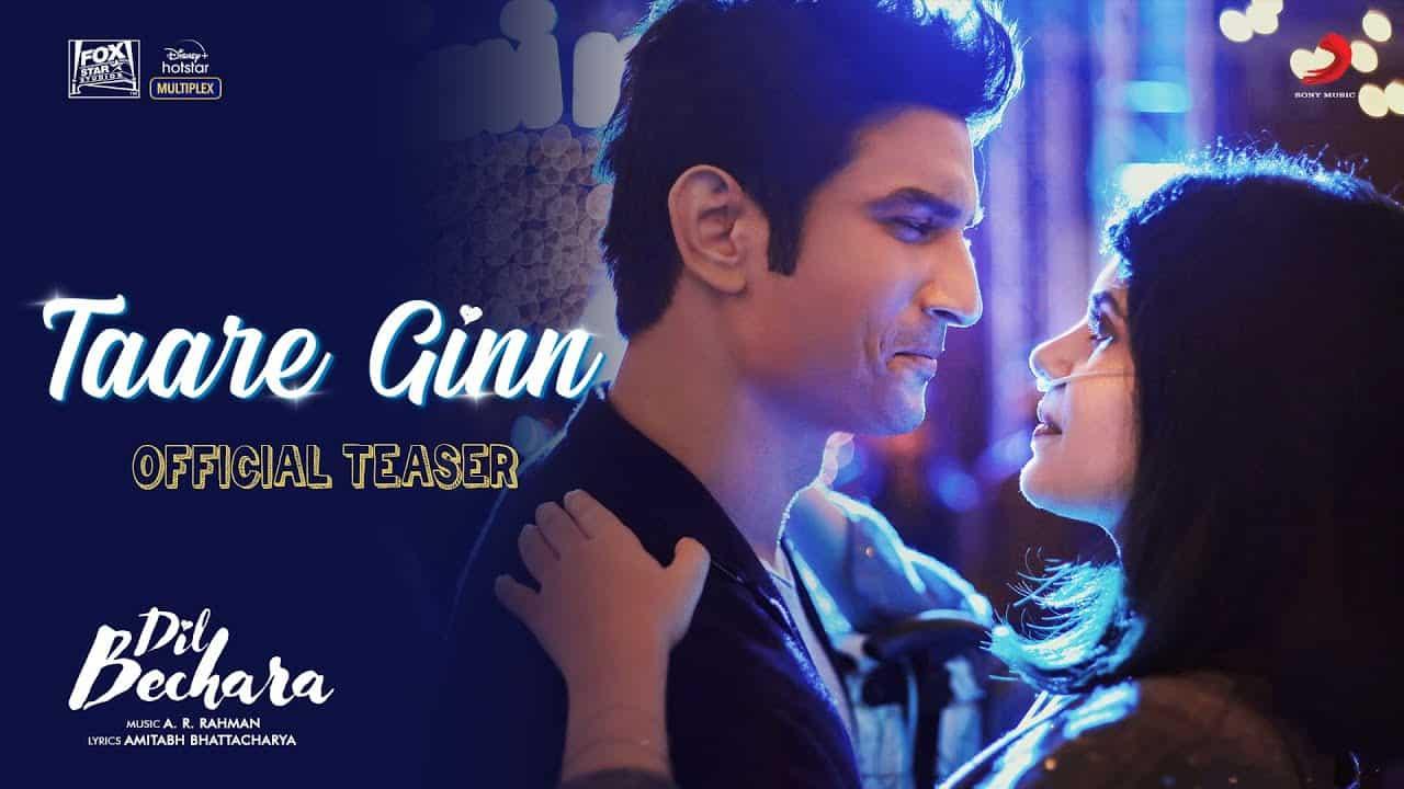 Taare Ginn Lyrics - Dil Bechara
