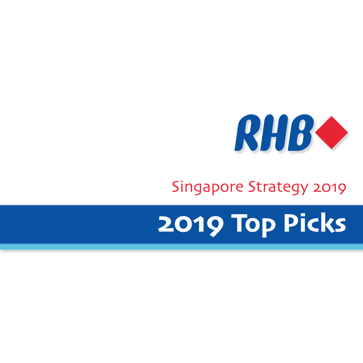 2019 Singapore Top Stock Picks ~ RHB Investment Research | SGinvestors.io
