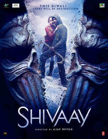 Poster Of Shivaay 2016 Hindi 450MB pDVDRip 480p Watch Online Free Download downloadhub.net
