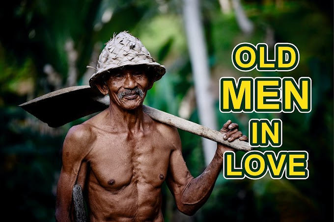 """Romantic Love """"Old Man in Love"""" World Most Popular Story"""
