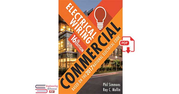 Electrical Wiring Commercial 16th Edition by Phil Simmons and Ray C. Mullin