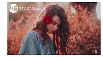 Karna Ada Ko - NEW GVME