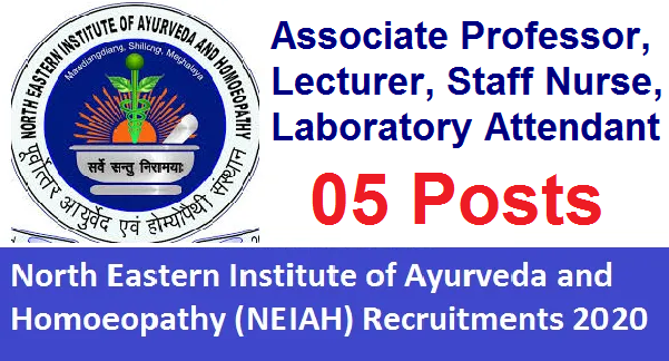 North Eastern Institute of Ayurveda & Homoeopathy Recruitment 2020
