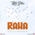 Audio:Mr Blue-Raha:Download