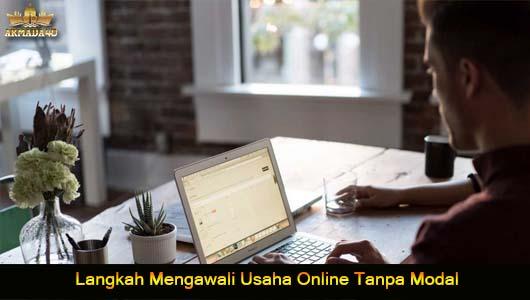 Langkah Mengawali Usaha Online Tanpa Modal