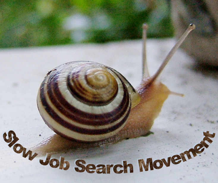 Let's Start a Slow Job Search Movement [Shy Job Seeker Blog]