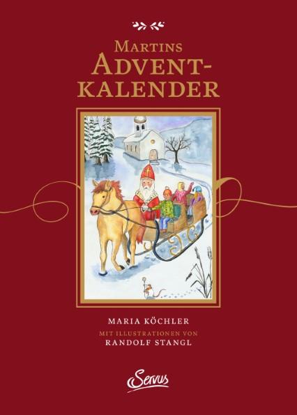 Martins Adventkalender von Maria Köchler | ein Adventkalender zum Lesen - Blog Topfgartenwelt