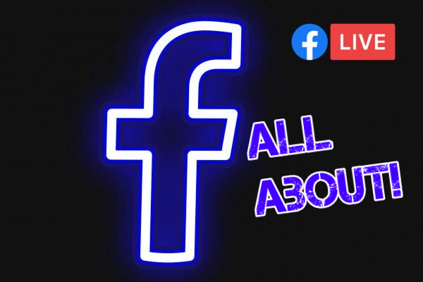 Using Facebook Live: All about!