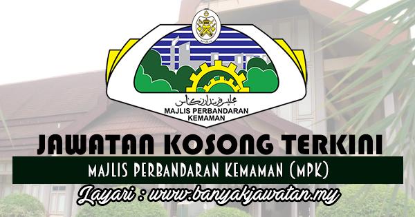 Jawatan Kosong 2017 di Majlis Perbandaran Kemaman (MPK) www.banyakjawatan.my