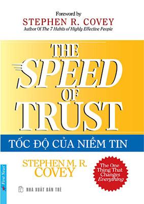 [EBOOK] TỐC ĐỘ CỦA NIỀM TIN (THE SPEED OF TRUST), STEPHEN R. COVEY, NXB TRẺ