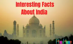 Some Interesting Facts About India.