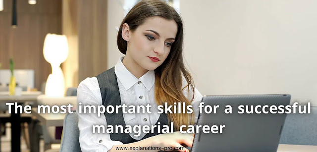 Skills for a successful managerial career