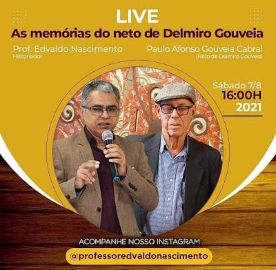 Professor e pesquisador Edvaldo Nascimento realizará no próximo sábado, 7,  uma live com neto de  Delmiro  Gouveia