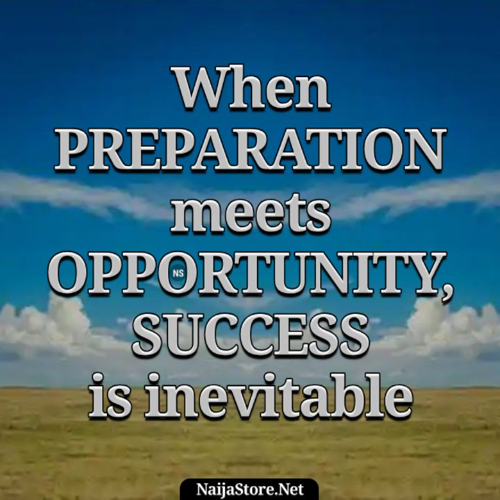Success Quotes: When PREPARATION meets OPPORTUNITY, SUCCESS is inevitable - Motivation