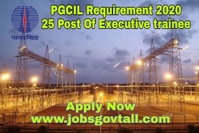 PGCIL Requirement 2020 @jobsgovtall.com