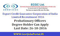 ECGC Recruitment 2016 For Probationary Officers Posts Apply Online Here