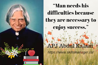 """Man needs his difficulties because they are necessary to enjoy success."""