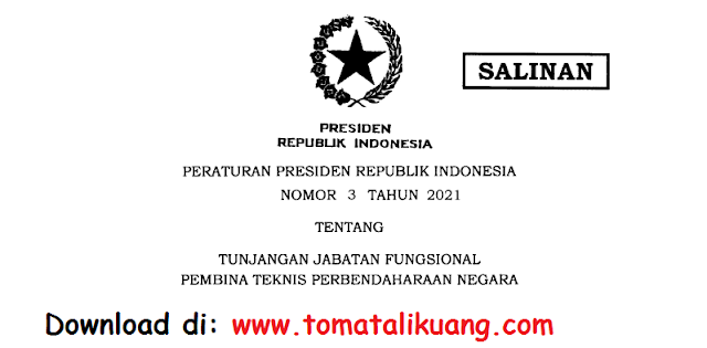 peraturan presiden perpres nomor 3 tahun 2021 tentang tunjangan jabatan fungsional pembina teknis perbendaharaan negara pdf tomatalikuang.com