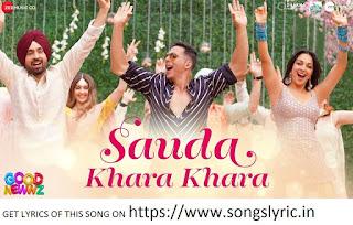 https://www.songslyric.in/2020/01/sauda-khara-khara-good-newwz.html