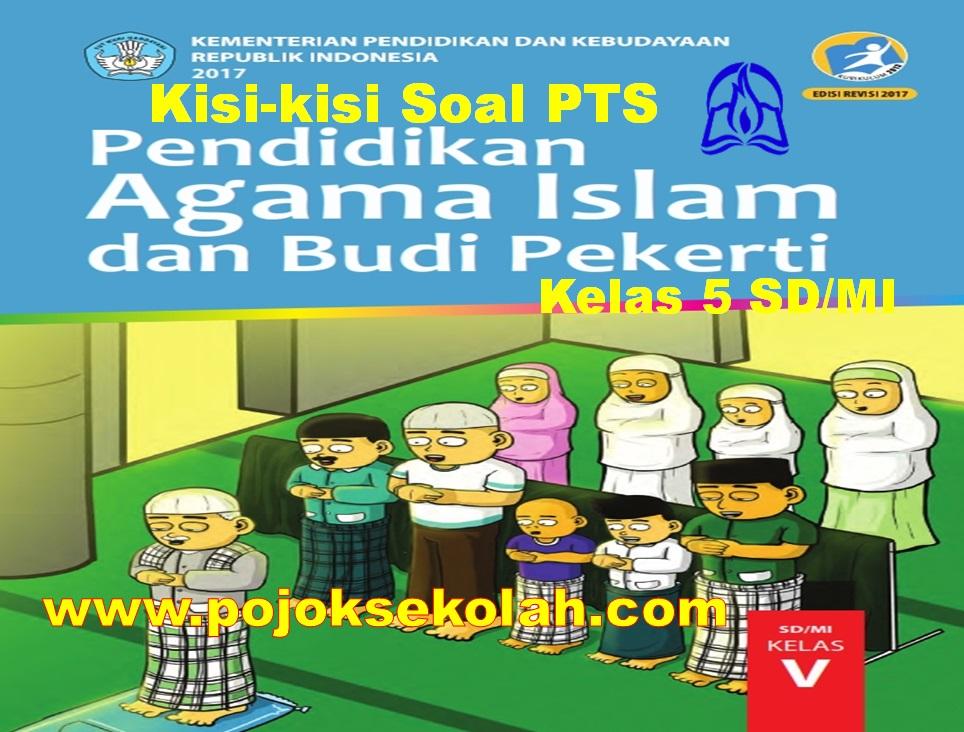 Kisi-kisi Soal PTS Mapel PAI & BP Kelas 5 SD