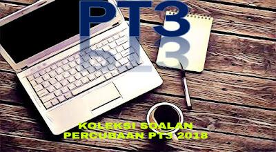 Koleksi Soalan Percubaan PT3 2018 + Skema Jawapan