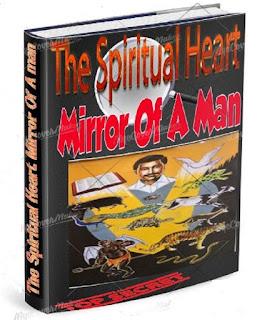 The Spiritual Heart Mirror Of A Man-- EBook.